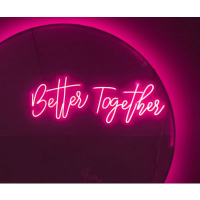 LED Sign Better Together (120cm x 45cm) Light Pink